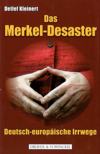 Das Merkel-Desaster