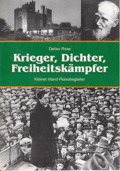 Krieger - Dichter - Freiheitskämpfer