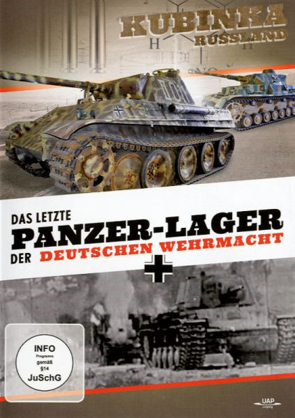 Das letzte Panzerlager der deutschen Wehrmacht