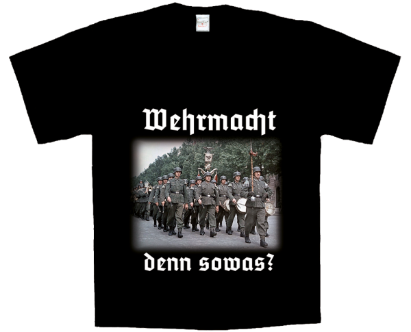 """""""Wehrmacht denn sowas?"""""""