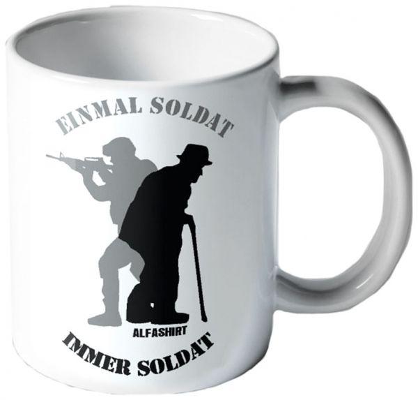 """""""Einmal Soldat, immer Soldat"""""""
