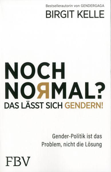 Noch normal? Das läßt sich gendern!