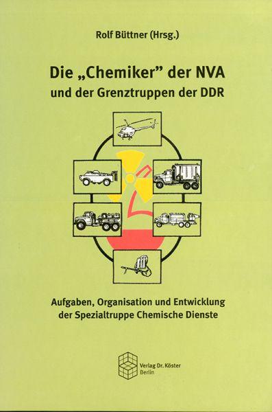 """Die """"Chemiker"""" der NVA und der Grenztruppen der DDR"""