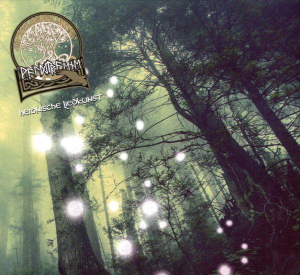 Waldträne, Heidnische Liedkunst