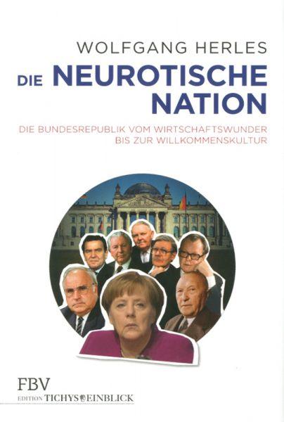 Herles, Die neurotische Nation
