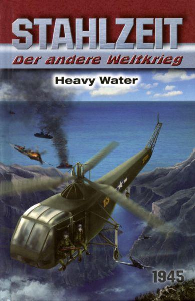 Stahlzeit: Heavy Water