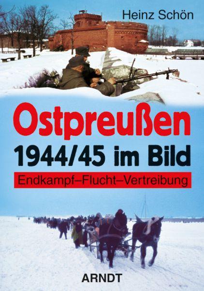 Ostpreußen 1944/45 im Bild