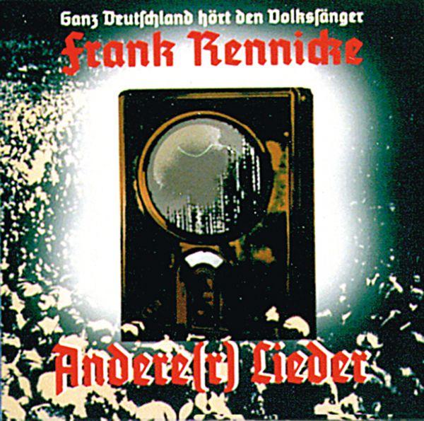 Frank Rennicke: Andere(r) Lieder