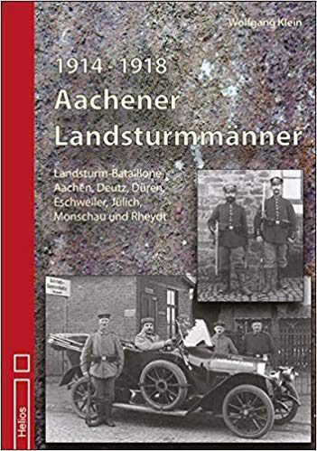 Aachener Landsturmmänner 1914-1918