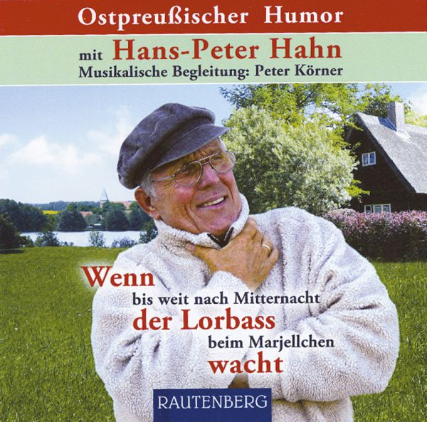 Ostpreußischer Humor - mit Hans Peter Hahn