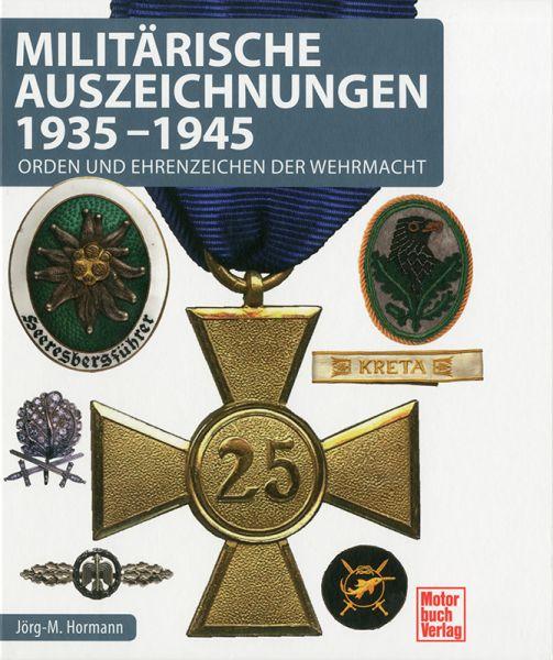 Militärische Auszeichnungen 1935 - 1945
