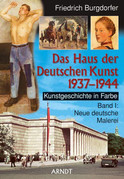 Das Haus der Deutschen Kunst 1937–1944