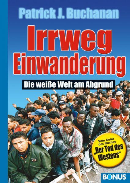 Irrweg Einwanderung