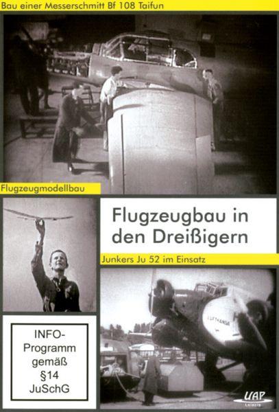 Flugzeugbau in den Dreißigern