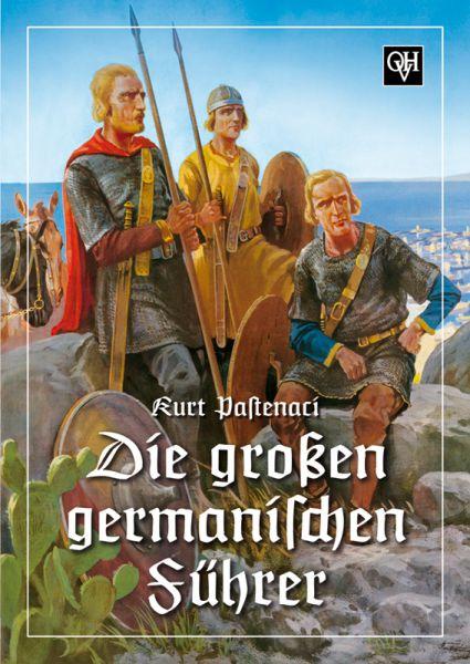 Die großen germanischen Führer