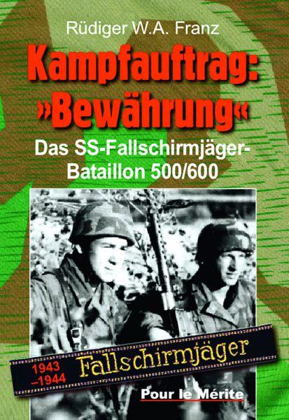 """Kampfauftrag: """"Bewährung"""" - Band I"""