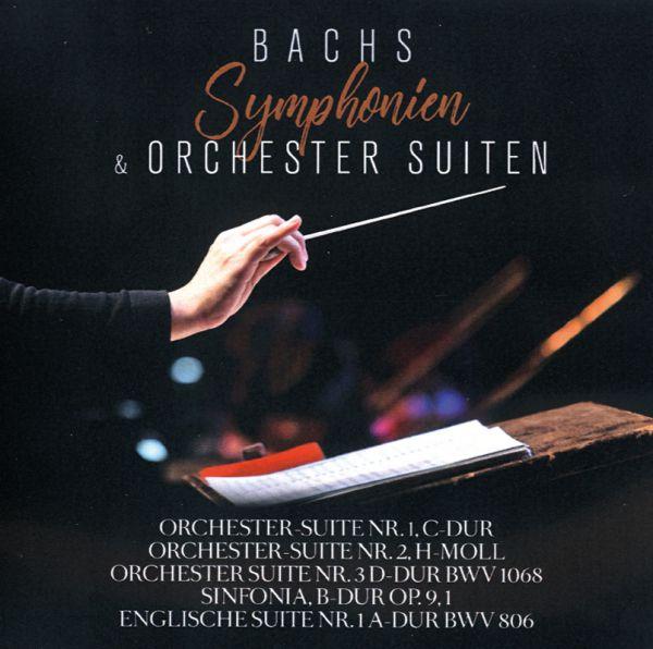Bach Symphonien und Orchestersuiten