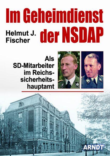 Im Geheimdienst der NSDAP