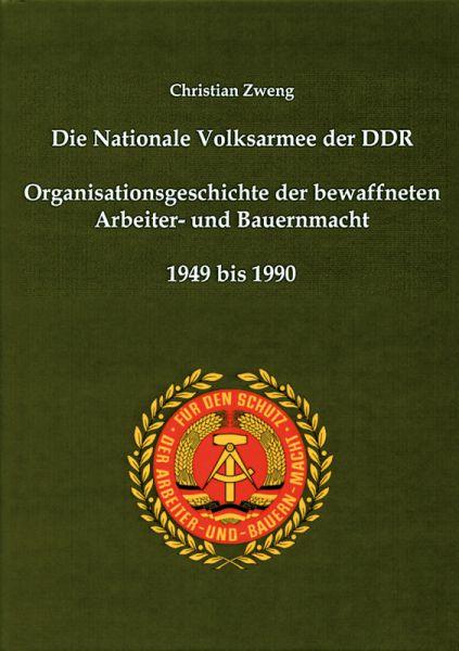 Die Nationale Volksarmee der DDR - Organisationsgeschichte