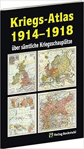 Kriegs-Atlas 1914-1918 über sämtliche Kriegsschauplätze