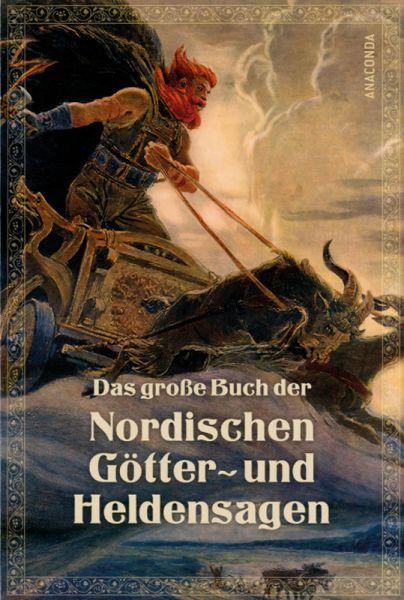 Das große Buch der nordischen Götter- und Heldensagen