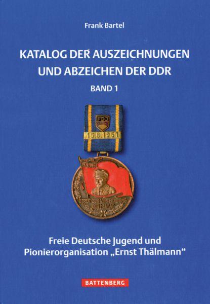 Katalog der Auszeichnungen und Abzeichen der DDR Band 1