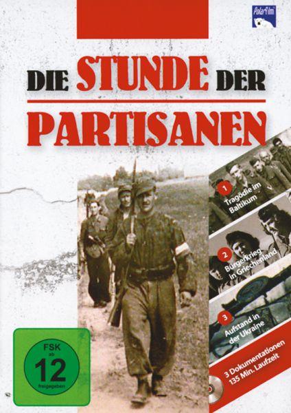 Die Stunde der Partisanen