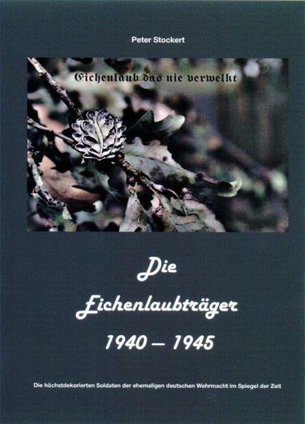 Die Eichenlaubträger 1940–1945. Bd. 3
