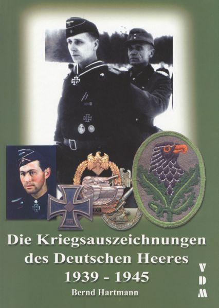 Die Kriegsauszeichnungen des deutschen Heeres 1939–1945