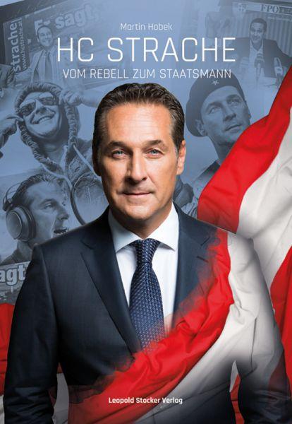 HC Strache - Vom Rebell zum Staatsmann