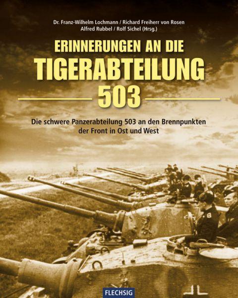 Erinnerungen an die Tigerabteilung 503