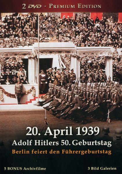 20. April 1939: Adolf Hitlers Geburtstag