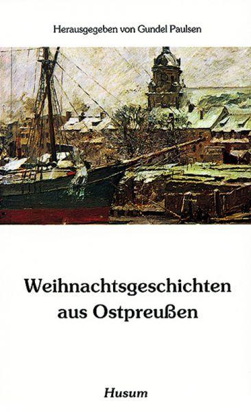 Weihnachtsgeschichten aus Ostpreußen