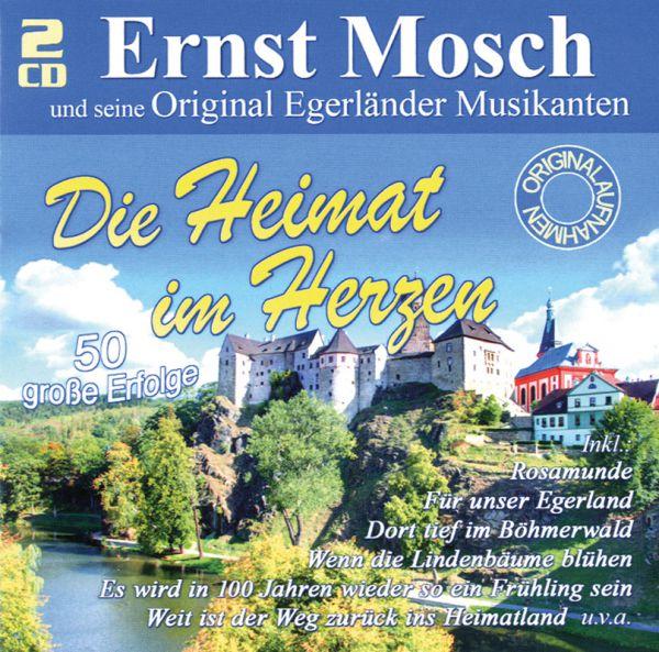 Ernst Mosch: Die Heimat im Herzen