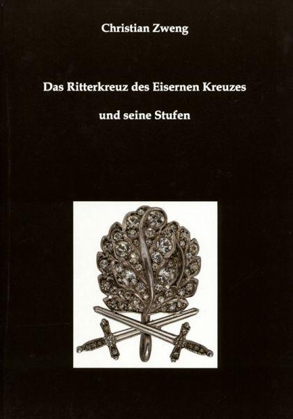 Das Ritterkreuz des Eisernen Kreuzes und seine Stufen