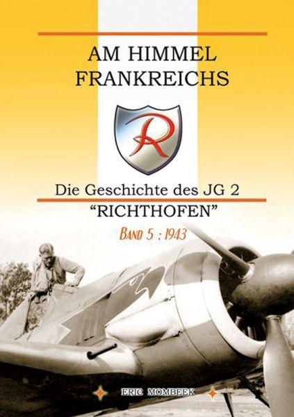 Am Himmel Frankreichs Band 5: 1943