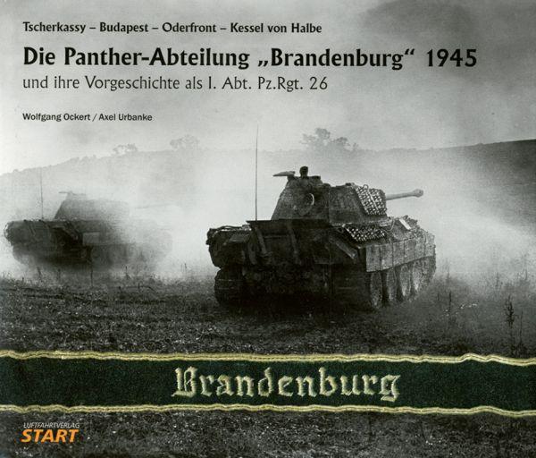 """Die """"Panther""""-Abteilung """"Brandenburg"""" 1945"""