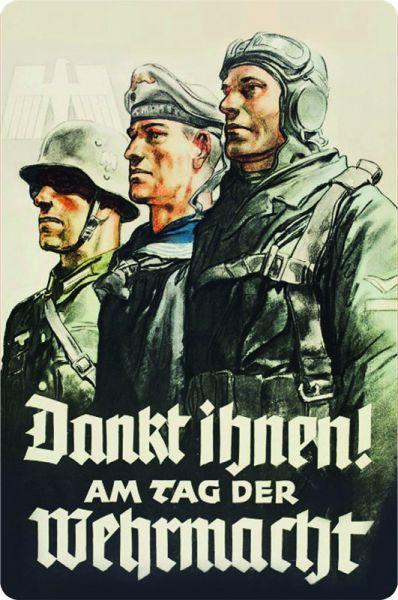 """""""Dankt ihnen am Tag der Wehrmacht"""""""