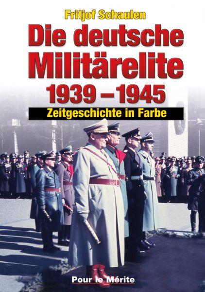 Die deutsche Militärelite 1939-1945