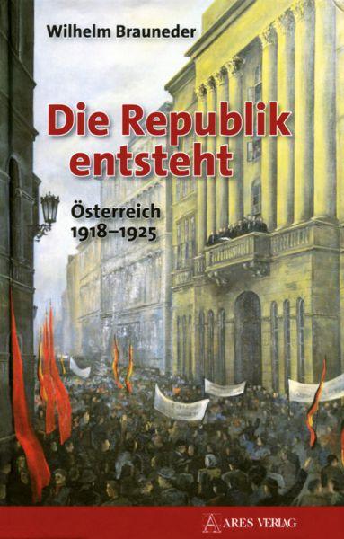 Die Republik entsteht