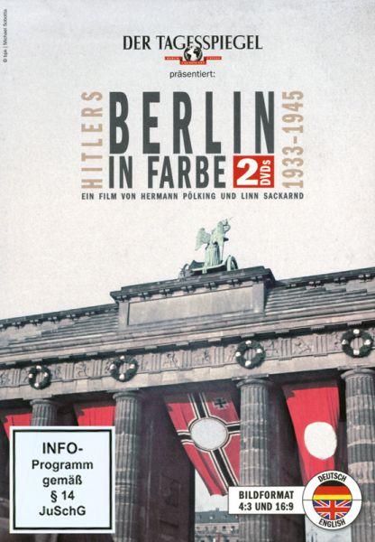 Hitlers Berlin in Farbe 1933–1945