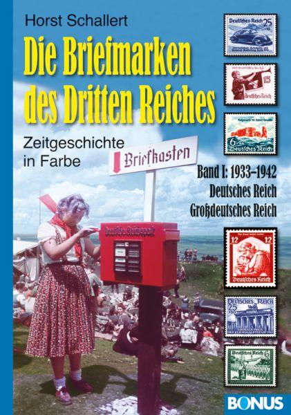 Die Briefmarken des Dritten Reiches, Band I